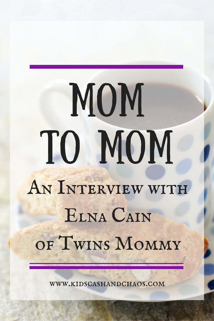 Mom to Mom: An Interview with Elna Cain