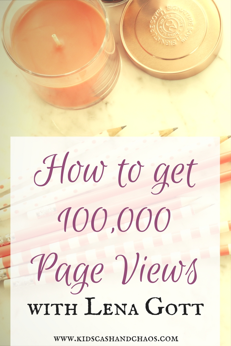 How to Get 100,000 Page Views with Lena Gott
