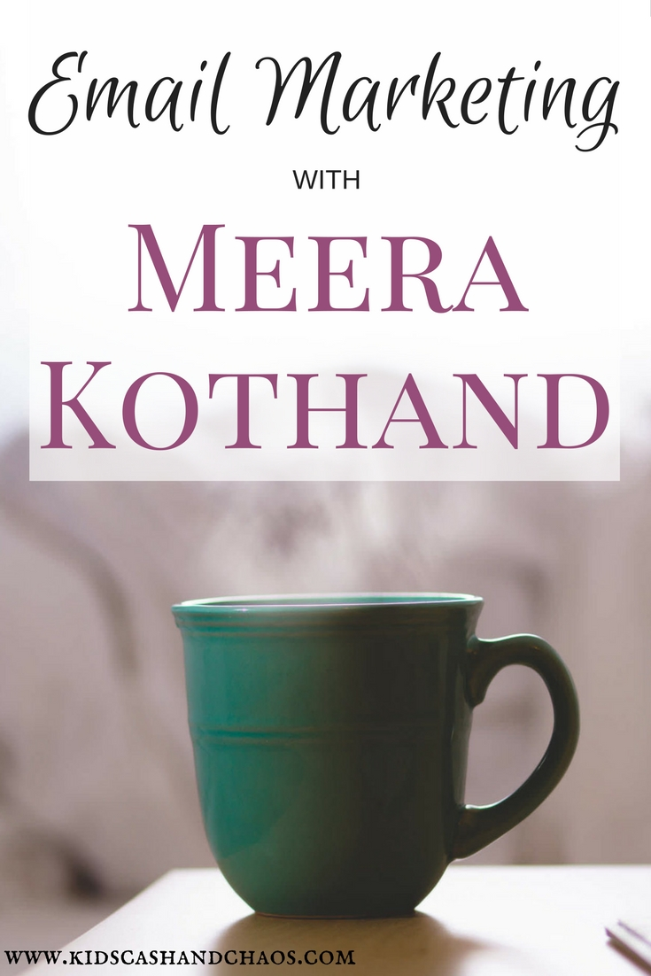 Learn more about email marketing with Meera Kothand. Plus she talks about her family, her business and goals for the year.