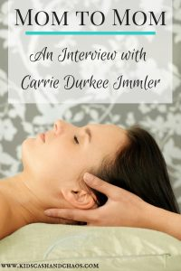 Mom to Mom: An Interview with Carrie Durkee Immler Acupuncturist