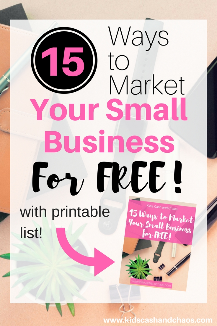 15 ways to market your small business for free or cheap. Finally, some ways to get my business known with out spending a ton of money! If you are a small business owner check out this post! #workfromhomemom #makemoneyfromhome #smallbusinessmom #freeprintable