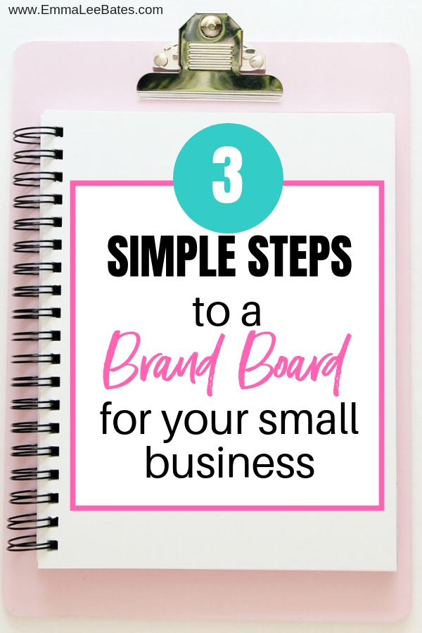 Create a brand board or mood board for your small business in three simple steps. Finding just the right colors and fonts doesn't have to be hard! Read these tips and get started right away with branding your business! #branding #smallbiz