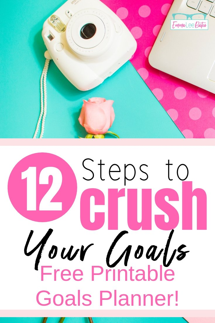 2019 Goals Planner 12 Steps To Crush Your Goals This Year Emma