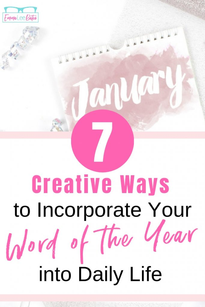 Have you chosen a Word of the Year? Now what? Learn seven creative ways to incorporate your inspiration word into your daily life. #wordoftheyear #inspiration