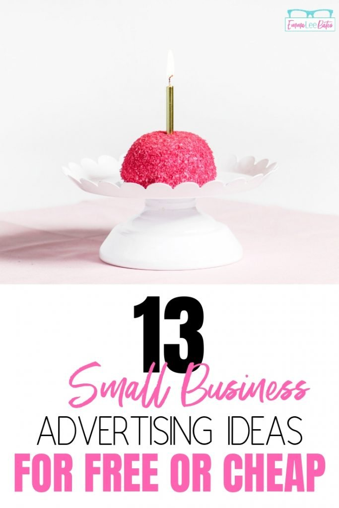 Marketing doesn't have to cost a million! Learn how to advertise your small business for cheap with these 13 ideas. #smallbiz