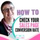 How to Check Your Online Sales Page Conversion Rate