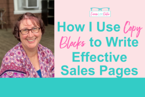 How I Use Copy Blocks to Write Effective Sales Pages emma lee bates
