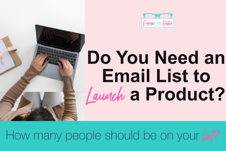 Do You Need An Email List to Launch emma lee bates