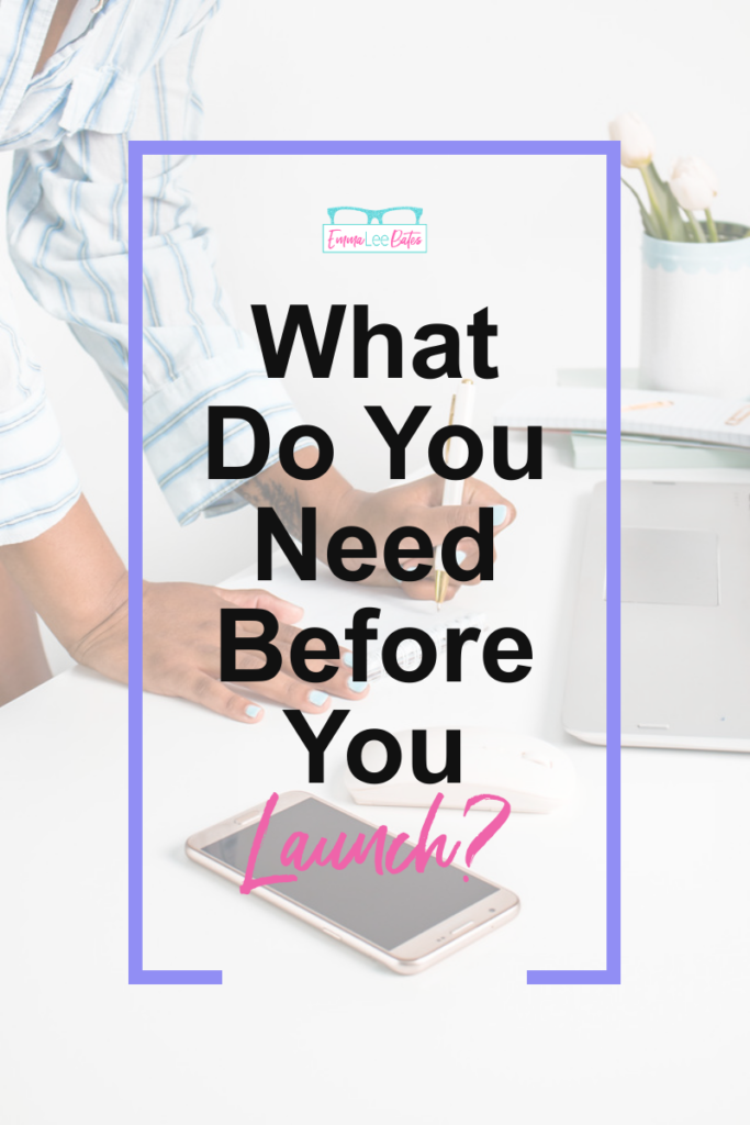 what do you need before you launch emma lee bates